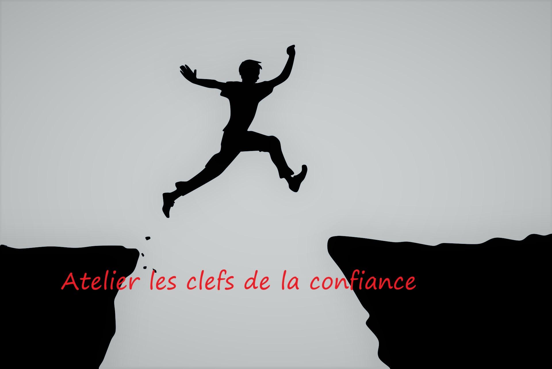 Atelier «les Clés De La Confiance «